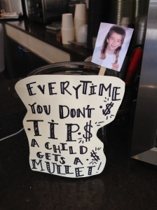 I did put a tip in this jar (you parents and grandparents can thank me).